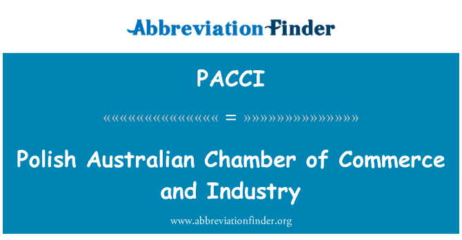 PACCI: Polish Australian Chamber of Commerce and Industry