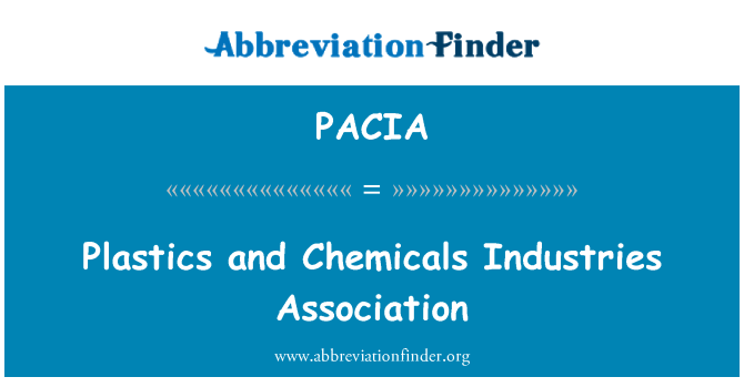 PACIA: Plastics and Chemicals Industries Association
