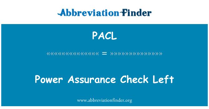 PACL: Power Assurance Check Left