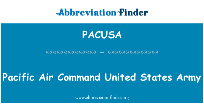 PACUSA: Pacific Air Command United States Army
