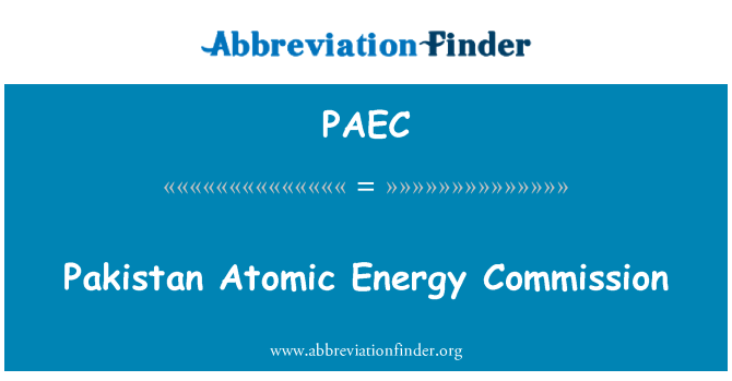 PAEC: 巴基斯坦原子能委员会