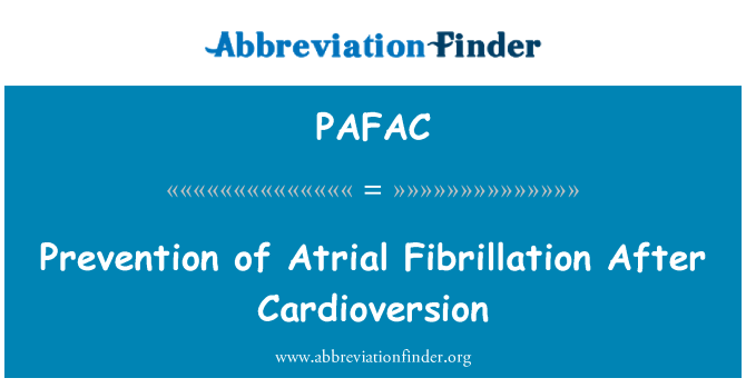 PAFAC: Prevention of Atrial Fibrillation After Cardioversion