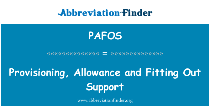 PAFOS: Transferencia, asignación y acondicionamiento de apoyo