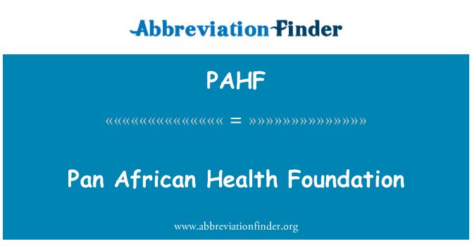 PAHF: 泛非洲健康基金会