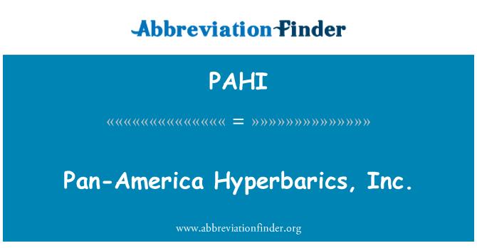 PAHI: Pan-Amerika Hyperbarics, Inc.