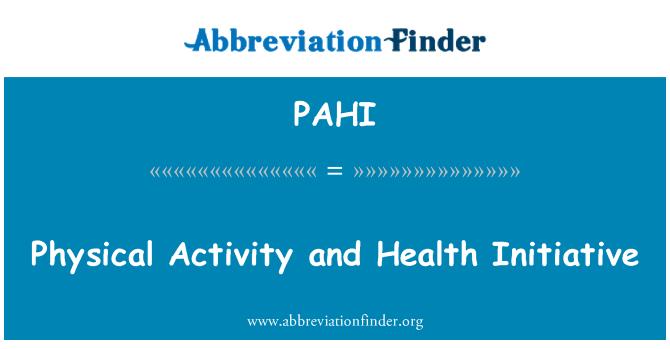 PAHI: Aktiviti fizikal dan Kesihatan inisiatif