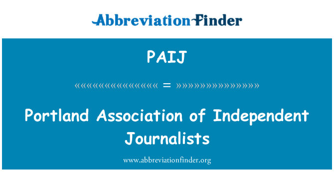 PAIJ: Portland Association of Independent Journalists