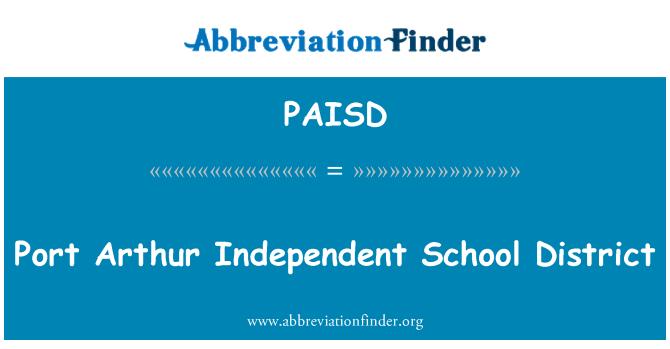 PAISD: پورٹ Arthur انڈیپنڈنٹ اسکول ڈسٹرکٹ
