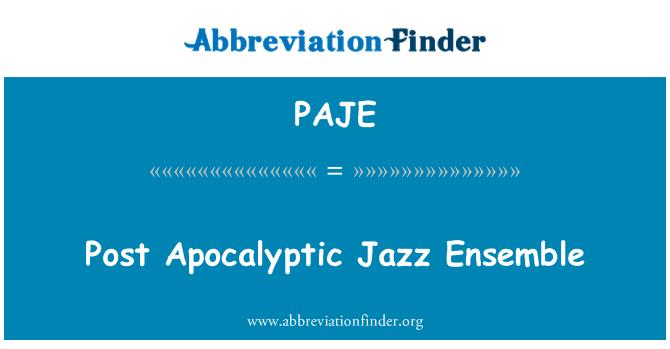 PAJE: Post apocalíptico del Jazz Ensemble