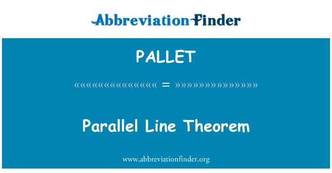 PALLET: Linja paralleli Theorem
