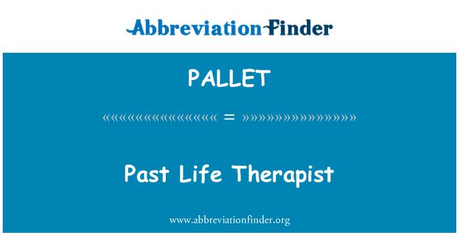 PALLET: Praeities gyvenimo terapeutas
