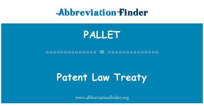 PALLET: Tratado sobre derecho de patentes