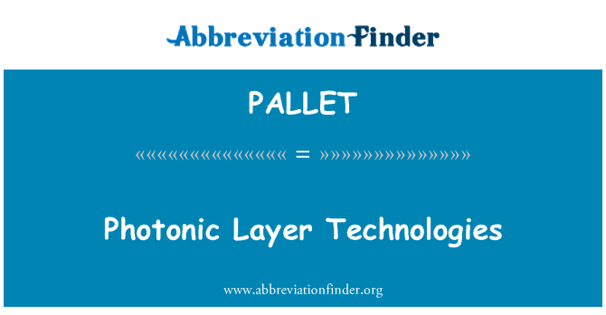 PALLET: Photonische Layer-Technologien