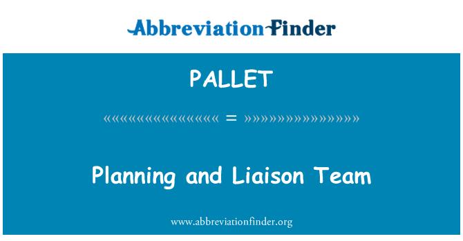 PALLET: 계획 및 연락 팀