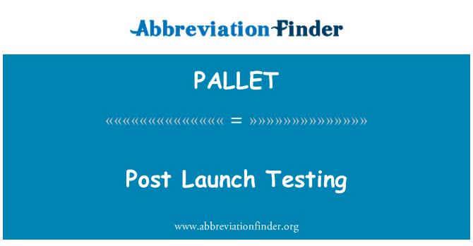 PALLET: پوسٹ کے اجراء جانچ کاری