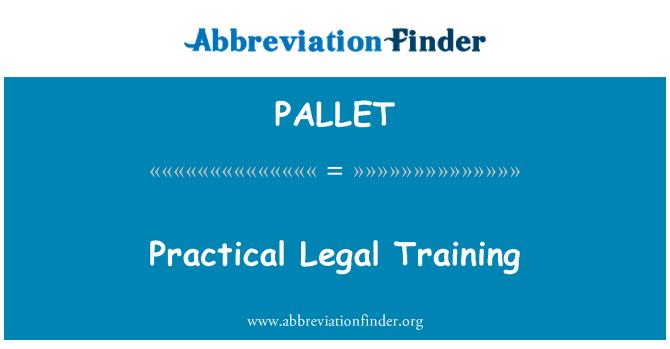PALLET: التدريب القانوني العملي