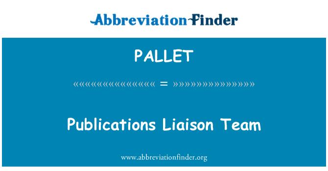 PALLET: Publikationer Liaison Team