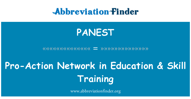 PANEST: Pro-Action Network in Education & Skill Training