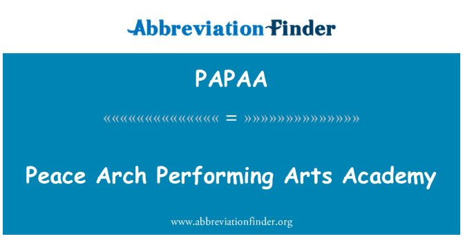 PAPAA: Peace Arch Performing Arts Academy