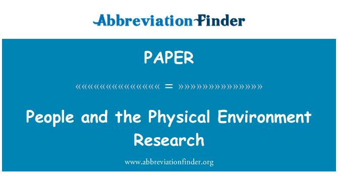 PAPER: Orang dan penyelidikan persekitaran fizikal