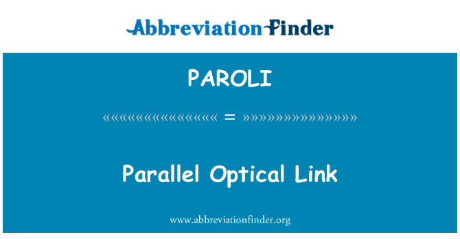 PAROLI: Parallel Optical Link