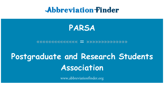 PARSA: Postgraduate and Research Students Association