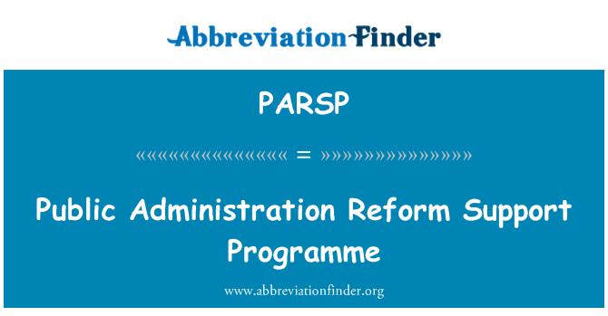 PARSP: Public Administration Reform Support Programme