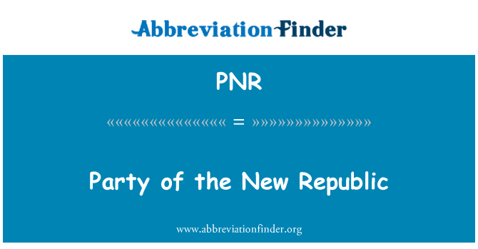 PNR: Parte de la Nueva República
