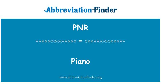 PNR: Piano