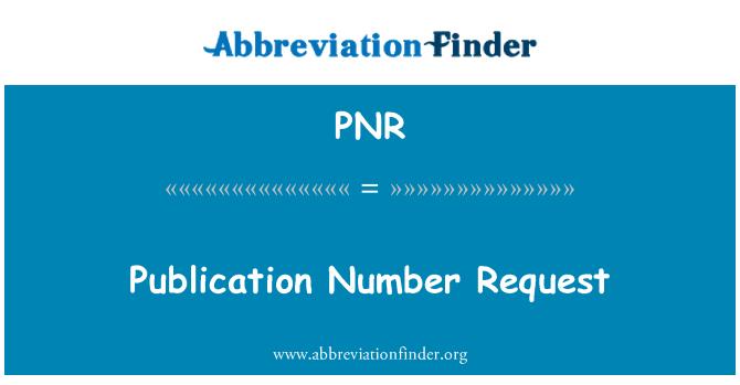 PNR: Avaldamise Number taotluse
