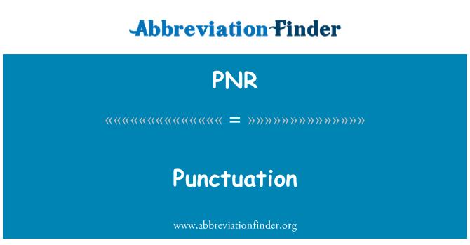 PNR: Interpunkce