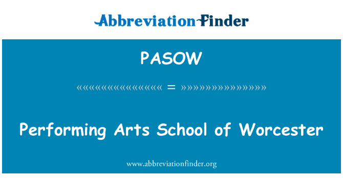 PASOW: Performing Arts School of Worcester