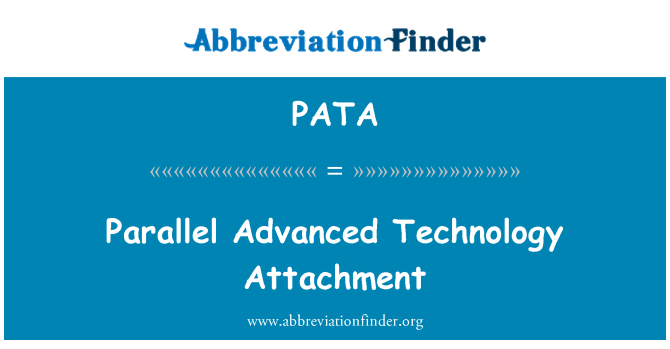 PATA: Parallel Advanced Technology Attachment