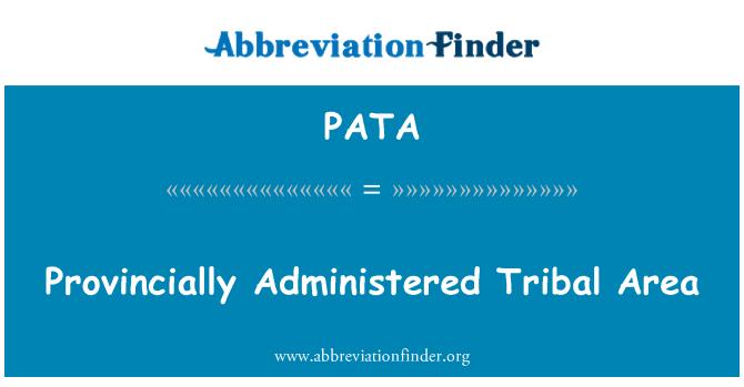 PATA: Área Tribal administrada Provincialmente