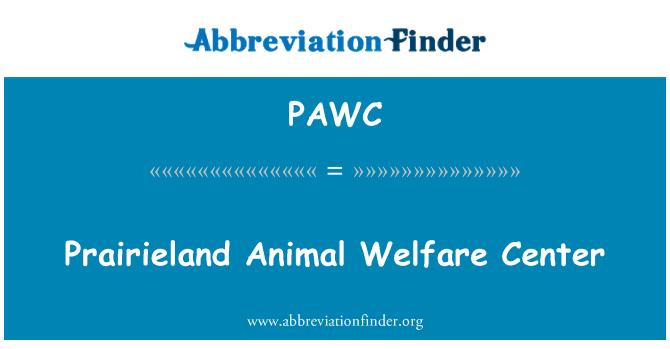 PAWC: Prairieland hayvan refah Merkez