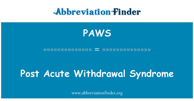 PAWS: Síndrome de abstinencia aguda post