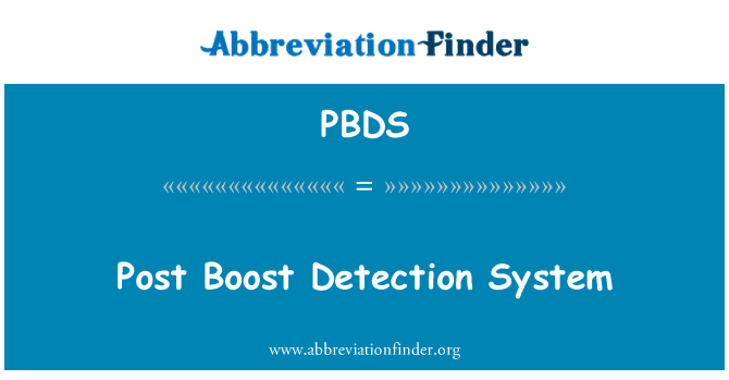 PBDS: Post Boost Detection System