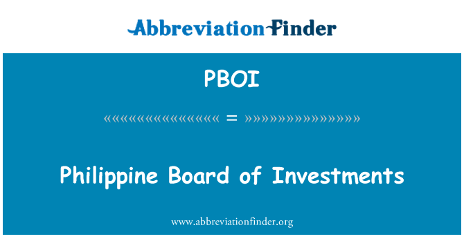 PBOI: Philippine Board of Investments