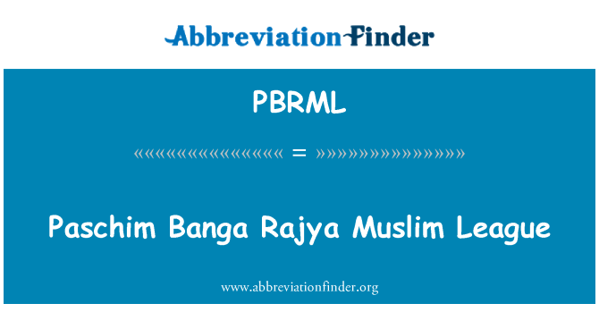 PBRML: Paschim Banga Rajya Muslim League