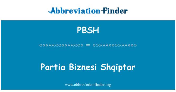 PBSH: Partia Biznesi Shqiptar