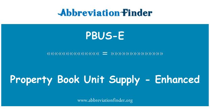 PBUS-E: Property Book Unit Supply - Enhanced