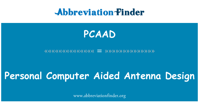 PCAAD: Personal Computer Aided Antenna Design