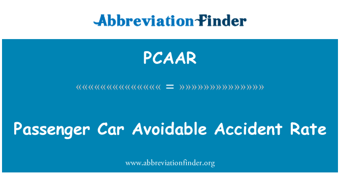 PCAAR: Passenger Car Avoidable Accident Rate