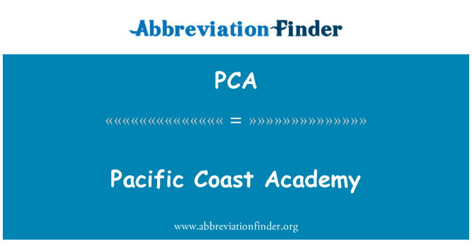 PCA: Pacific Coast Academy