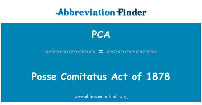 PCA: Posse Comitatus Act of 1878