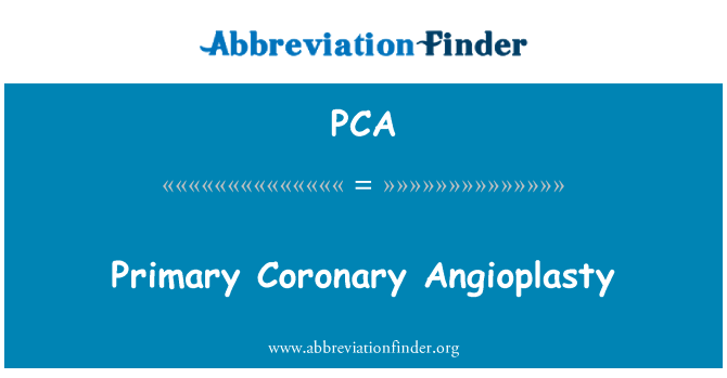 PCA: Primary Coronary Angioplasty