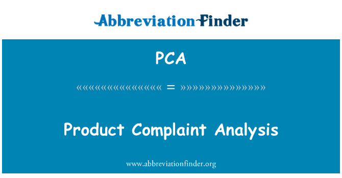 PCA: Product Complaint Analysis