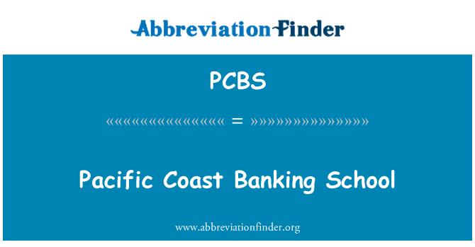 PCBS: Pacific Coast banca escuela
