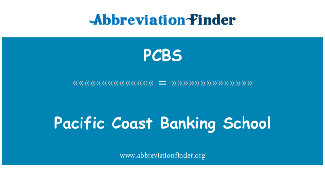 PCBS: Pacific Coast Banking School