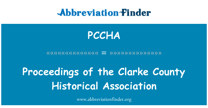 PCCHA: Proceedings of the Clarke County Historical Association